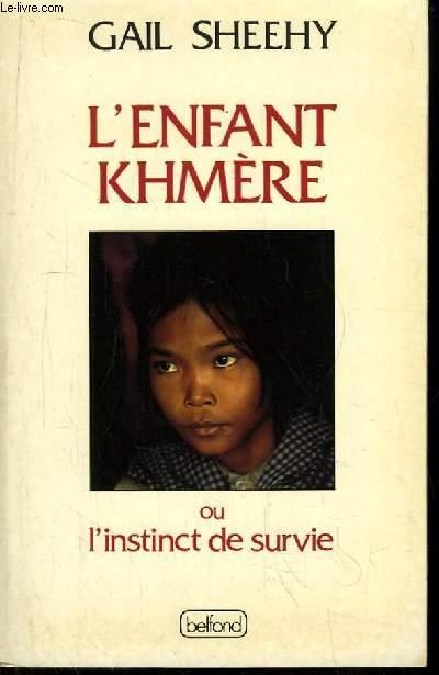 L'enfant Khmère ou l'instinct de survie.