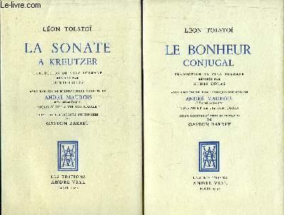 Oeuvres de Tolstoï en 2 volumes. La Sonate à Kreutzer - Le Bonheur Conjugal.