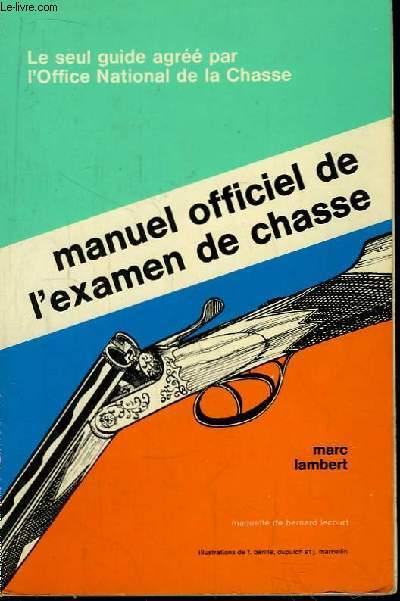 Manuel officiel de l'examen de chasse.