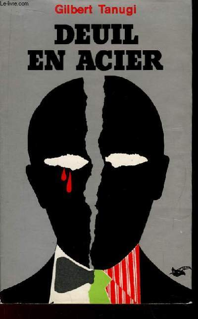 Deuil en  Acier.