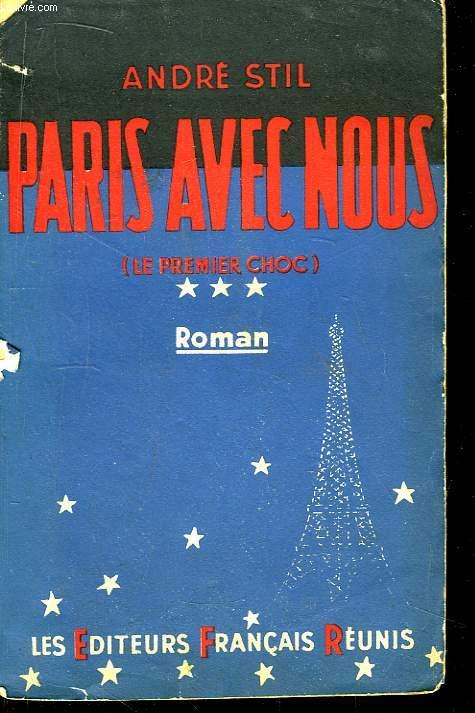 Paris avec nous (Le premier choc - TOME 3)