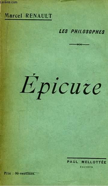 Epicure. Les philosophes.