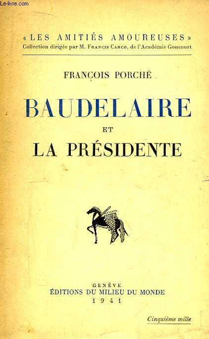 Baudelaire et la Présidente.