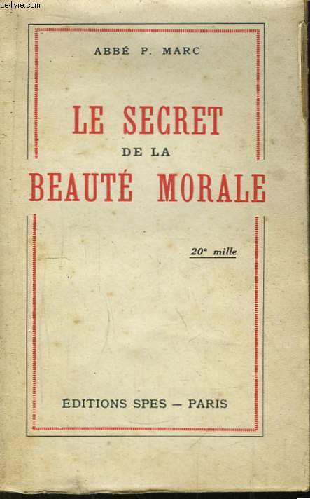 Le Secret de la Beauté Morale.