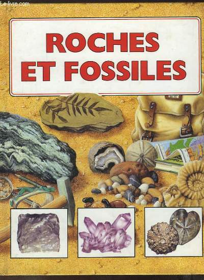 Roches et Fossiles.