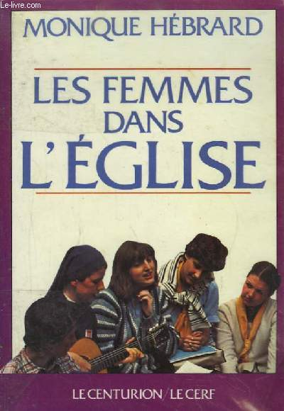 Les Femmes dans l'Eglise.