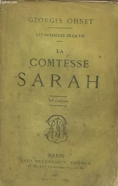 La Comtesse Sarah. Les batailles de la vie.