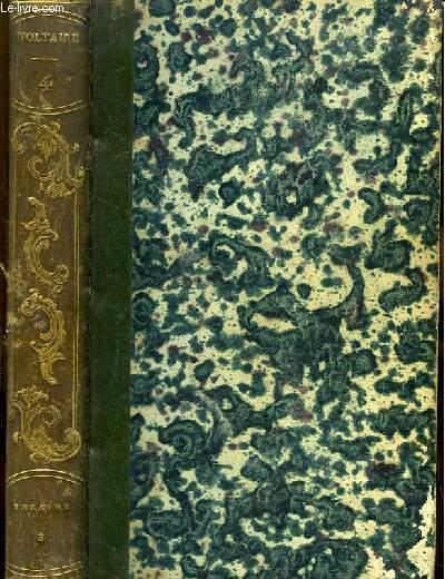 Oeuvres complètes de Voltaire. TOME 4 : Théâtre, 3e partie : L'Enfant Prodigue, Zulime, Pandore, Le Fanatisme, Mérope.