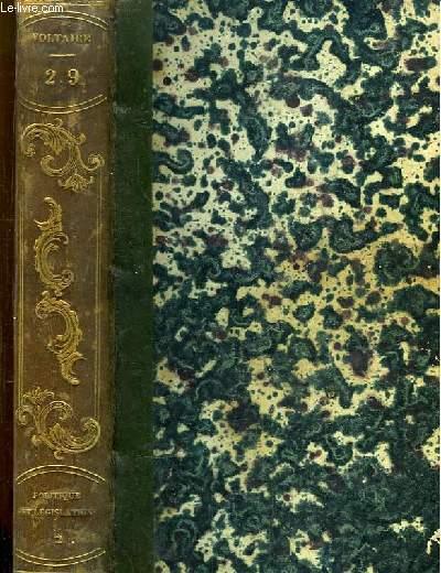 Oeuvres complètes de Voltaire. TOME 29 : Politique et Législation, 2e partie.
