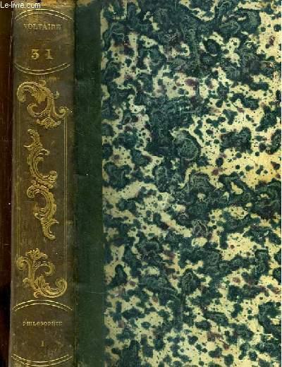 Oeuvres complètes de Voltaire. TOME 31 : Philosophie, 1e partie.