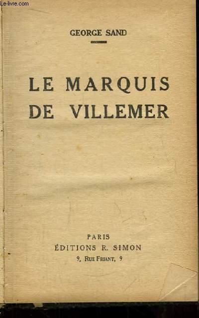 Le Marquis de Villemer.