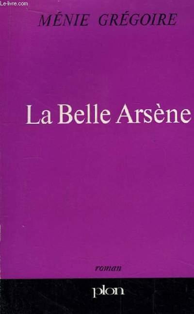 La Belle Arsène.