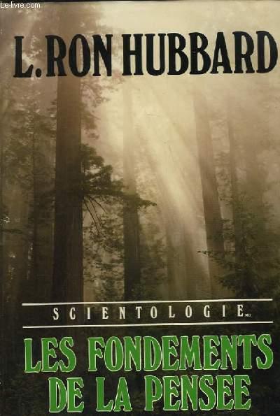 Scientologie. Les fondements de la pensée.