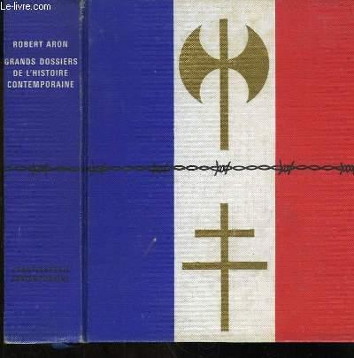 Grand Dossiers de l'Histoire Contemporaine.