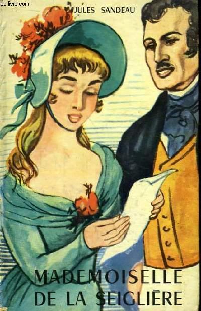 Mademoiselle de la Seigliere.
