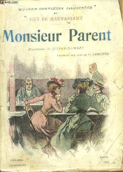 Monsieur Parent.