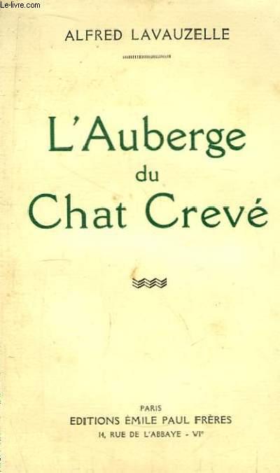 L'Auberge du Chat Crevé.
