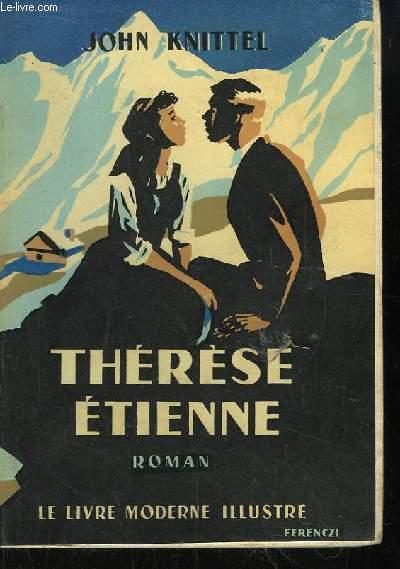 Thérèse Etienne. 2 TOMES en UN SEUL VOLUME