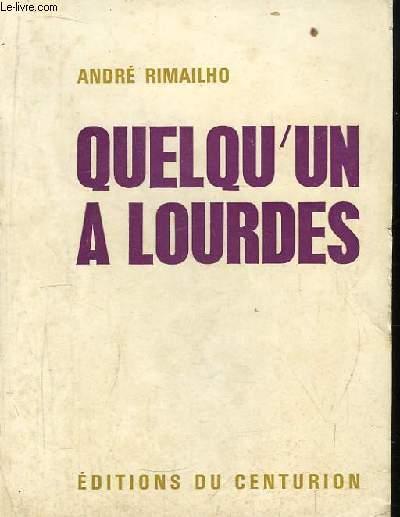 Quelqu'un à Lourdes