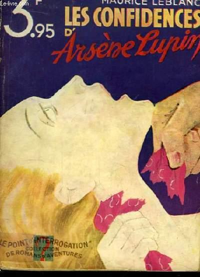 Les confidences d'Arsène Lupin.