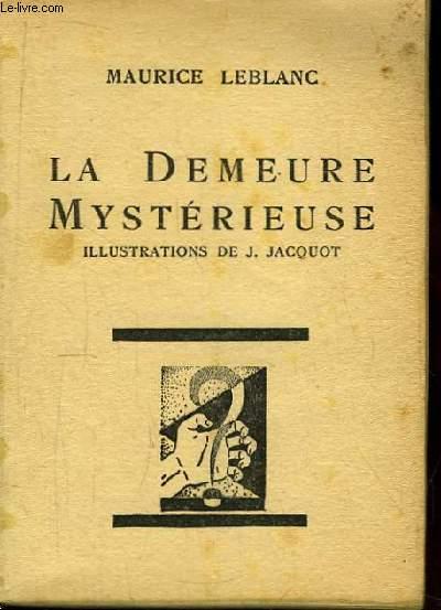 La Demeure Mystérieuse.