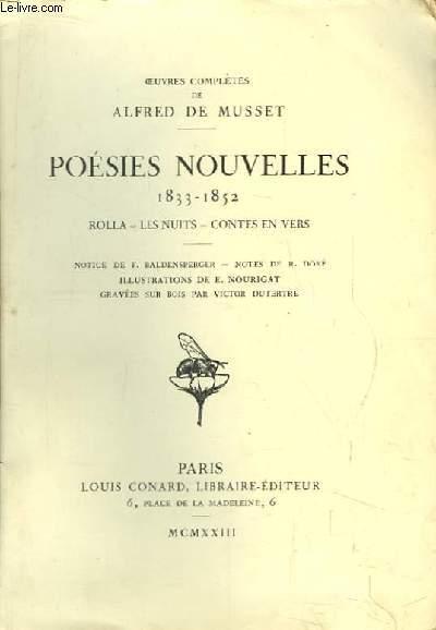 Poésies Nouvelles 1833 - 1852. Rolla - Les Nuits - Contes en Vers.