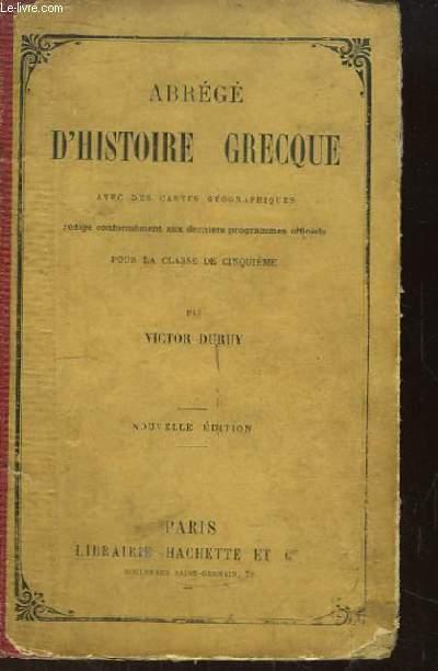 Abrégé d'Histoire Grecque, avec des cartes géographiques. Classe de cinquième.