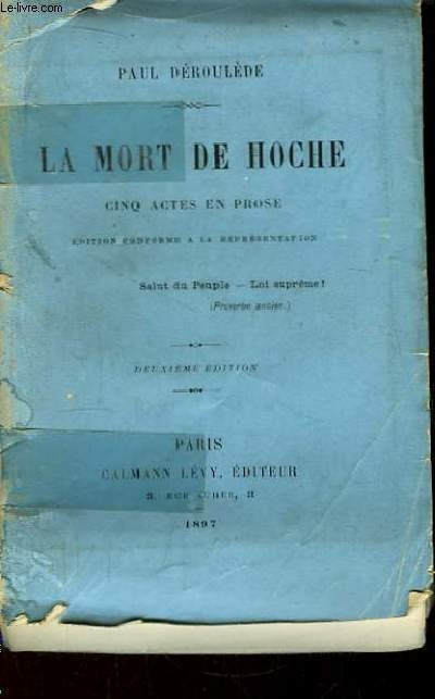 La Mort de Hoche. Cinq actes en prose.