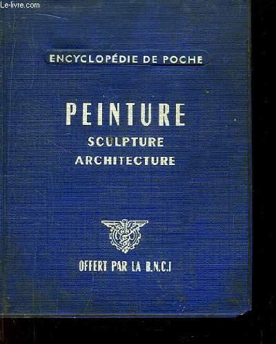 Peinture. Sculpture. Architecture.