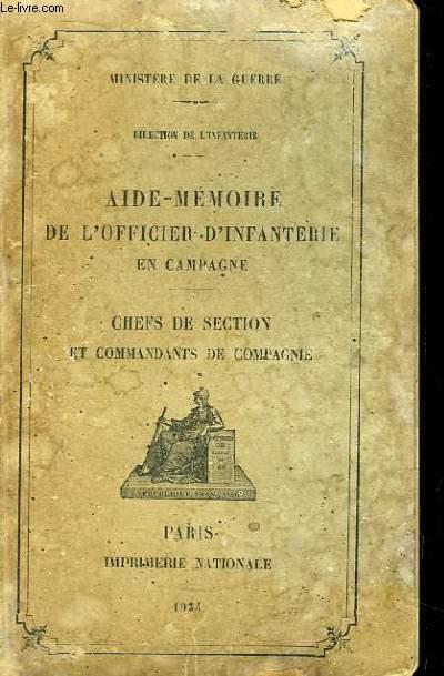 Aide-Mémoire de l'Officier d'Infanterie en Campagne. Chefs de Section et Commandants de Compagnie.