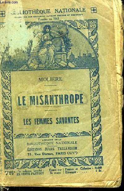 Le Misanthrope. Les Femmes Savantes.