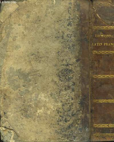 Gradus Ad Parnassum ou Nouveau Dictionnaire Poétique Latin-Français.