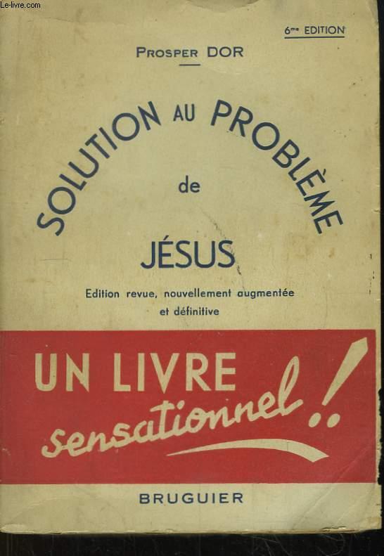 Solution au Problème de Jésus.