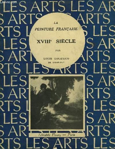 La Peinture Française. XVIIIe siècle.