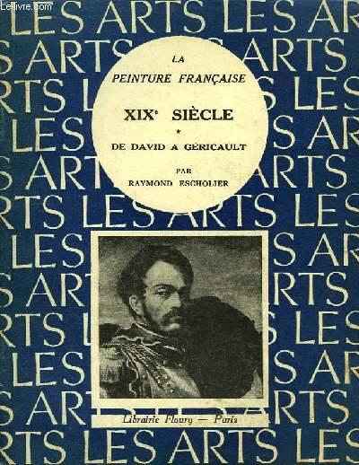 La Peinture Française. XIXe siècle. De David à Géricault.