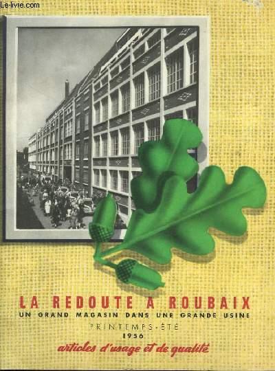 La Redoute à Roubaix. Catalogue Printemps - Eté 1956. Articles d'usage et de qualité