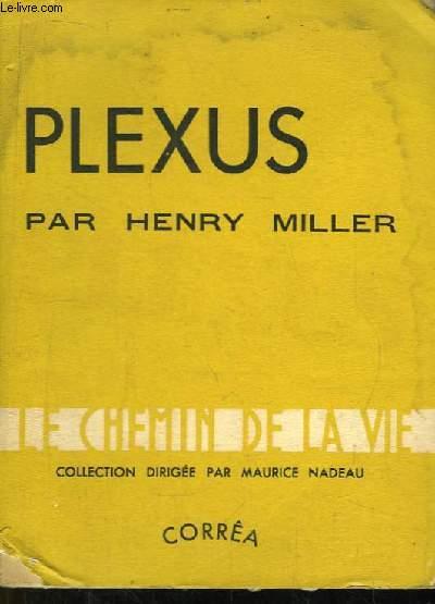 Plexus. La Crucifixion en Rose. TOME 2