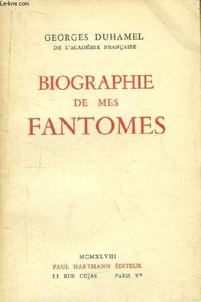 Biographie de mes Fantômes. 1901 - 1906