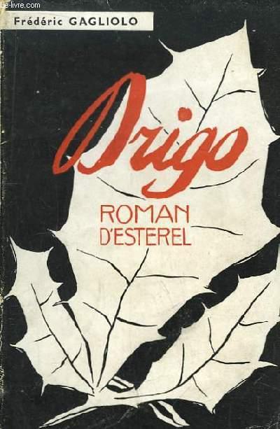 Drigo. Roman d'Esterel.