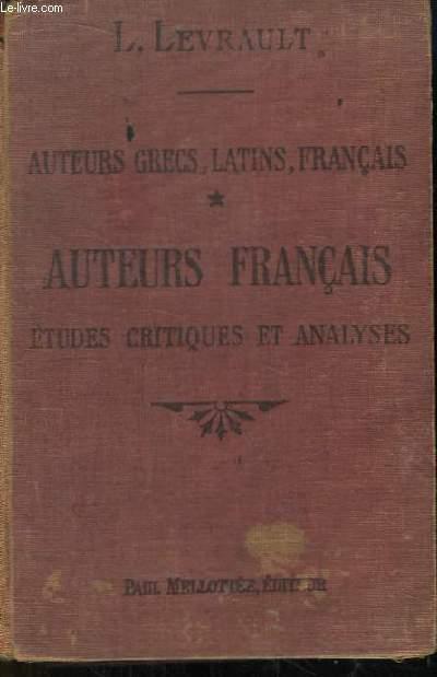 Auteurs grecs, latins, français. Auteurs Français. Etudes critiques et analyses.