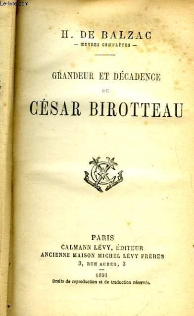 Grandeur et Décadence de César Birotteau. Scènes de la Vie Parisienne.