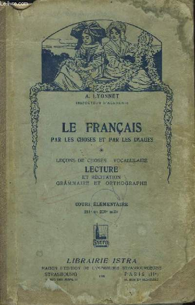 Le Français par les Choses et par les Images. Lecture et Récitation. Cours élémentaire