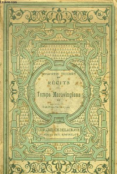 Récits des Temps Mérovingiens. Edition à l'usage de la jeunesse.