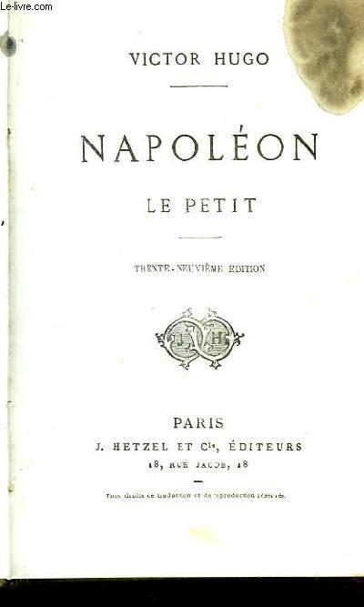 Napoléon Le Petit.