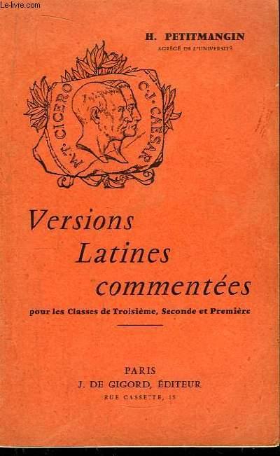 Versions Latines commentées pour les Classes de Troisième, Seconde et Première.