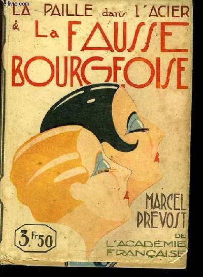 La paille dans l'acier & La Fausse Bourgeoise.