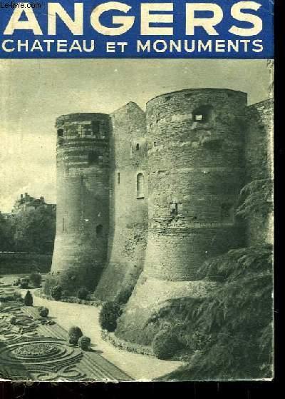 Angers, son château, ses monuments.