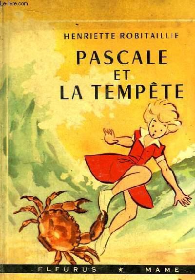 Pascale et la tempête.