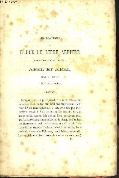 Indications de l'Idée du Libre Arbitre. Seconde indication. Abel et Abel, Esau et Jacob : récit biblique.