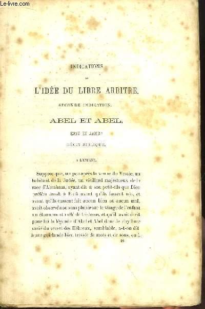 Indications de l'Idée du Libre Arbitre. Seconde indication. Abel et Abel, Esau et Jacob : récit biblique.